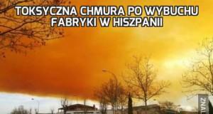 Toksyczna chmura po wybuchu fabryki w Hiszpanii