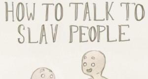 Jak rozmawiać ze Słowianami