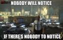 Nikt nie zauważy