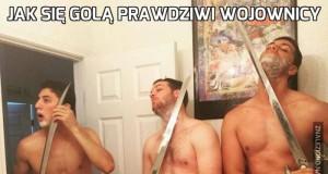 Jak się golą prawdziwi wojownicy