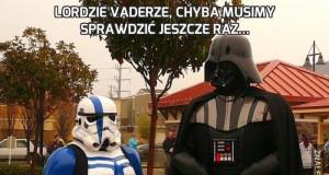 Lordzie Vaderze, chyba musimy sprawdzić jeszcze raz...