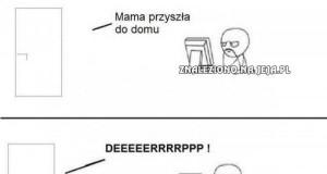 Moja mama mnie czasem rozwala...