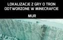 Lokalizacje z Gry o Tron odtworzone w Minecrafcie