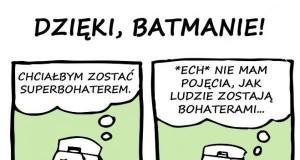 Dzięki, Batmanie!
