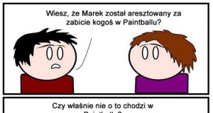 Paintball - robisz to źle