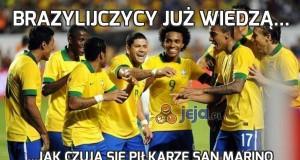 Brazylijczycy już wiedzą...