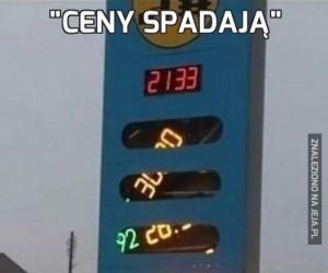 """""""Ceny spadają"""""""