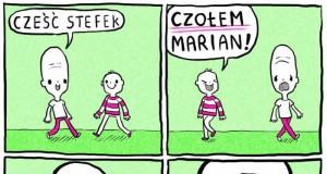Czołem, Marian!