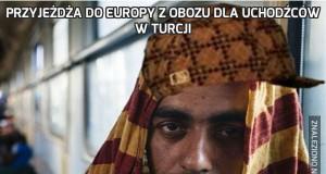 Przyjeżdża do Europy z obozu dla uchodźców w Turcji