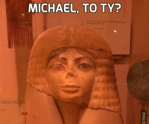 Michael, to ty?