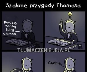 Thomas od zawsze był genialny