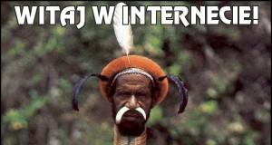 Witaj w Internecie!