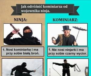 Jak odróżnić kominiarza od wojownika ninja