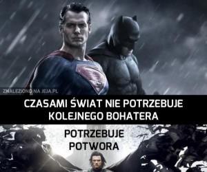 Czasami świat nie potrzebuje kolejnego bohatera...