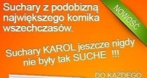 Karol Strasburger poleca Suchary