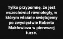 Eaeaea dźwig, papryki Makłowicz na prezydenta!