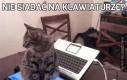 Nie siadać na klawiaturze?