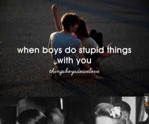 Kiedy chłopcy robią z tobą głupie rzeczy