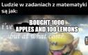 Kto normalny kupuje jabłka i cytryny w takich ilościach?
