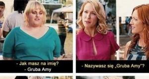 Cięta riposta Grubej Amy