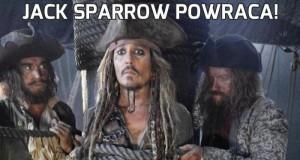 Jack Sparrow powraca!