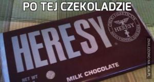 Po tej czekoladzie