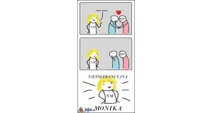 Nietolerancyjna Monika