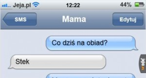 Dzięki, mamo... Naprawdę...