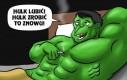 Hulk lubić!