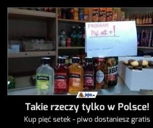 Takie rzeczy tylko w Polsce!