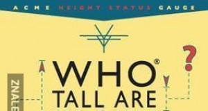 Kto jest tak wysoki jak ty?