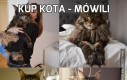 Kup kota - mówili