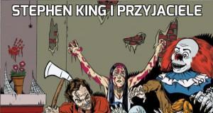 Stephen King i przyjaciele