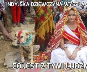 Indyjska dziewczyna wyszła za psa
