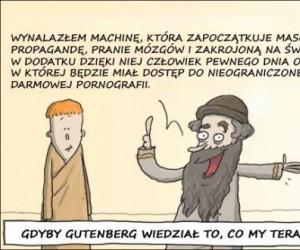 Gdyby Gutenberg wiedział to, co my teraz