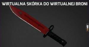 Wirtualna skórka do wirtualnej broni