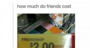 Ile kosztuje przyjaźń?