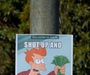 Shut up and tak my money!