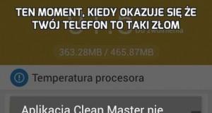 Ten moment, kiedy okazuje się że twój telefon to taki złom