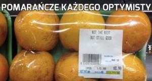 Pomarańcze każdego optymisty