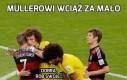 Müllerowi wciąż za mało
