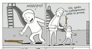 Każdy ma swoje metody wychowawcze