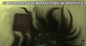 Co tak naprawdę Miraak robił w Apokryfie
