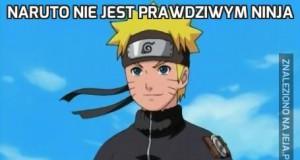 Naruto nie jest prawdziwym ninja