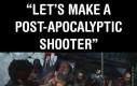 Post apokaliptyczne strzelanki