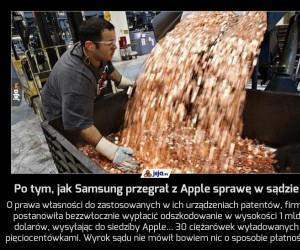 Po tym, jak Samsung przegrał z Apple sprawę w sądzie