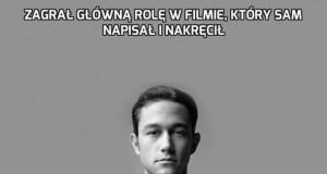 Zagrał główną rolę w filmie, który sam napisał i nakręcił