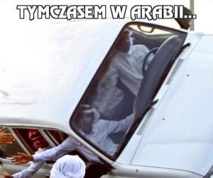 Tymczasem w Arabii...