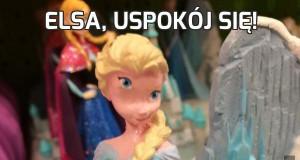 Elsa, uspokój się!
