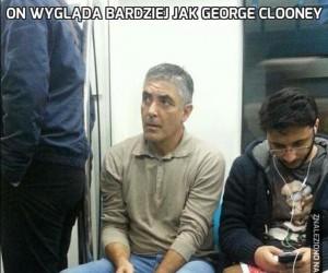 On wygląda bardziej jak George Clooney